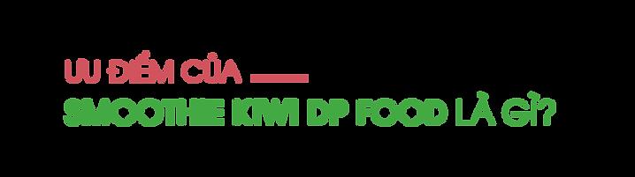 Uu-diem-cua-smoothie-kiwi-DP-Food-la-gi