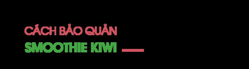 Cach-bao-quan-smoothie-kiwi