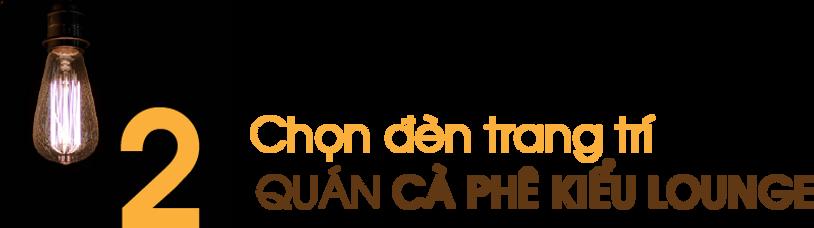 Chon-den-trang-tri-quan-ca-phe-kieu-loun