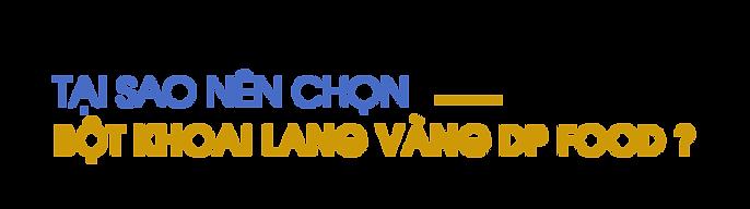 Tai-sao-nen-chon-bot-khoai-lang-vang-DP-Food