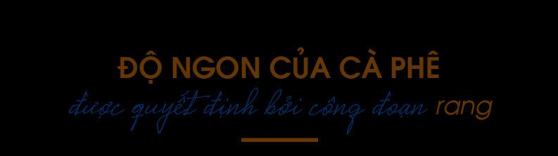 Do-ngon-cua-ca-phe-duoc-quyet-dinh-boi-cong-doan-rang