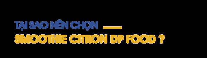 Tai-sao-nen-chon-smoothie-citron-DP-Food