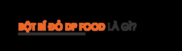 Bot-bi-do-DP-Food-la-gi
