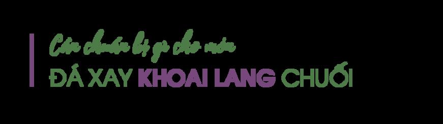 Can-chuan-bi-gi-cho-mon-da-xay-khoai-lang-chuoi