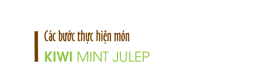Cac-buoc-thuc-hien-kiwi-mint-julep