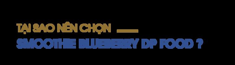 Tai-sao-nen-chon-smoothie-blueberry-DP-Food