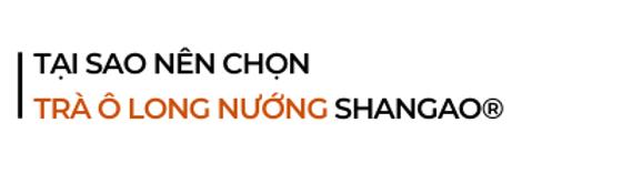 Tai-sao-nen-chon-tra-o-long-nuong-shanga