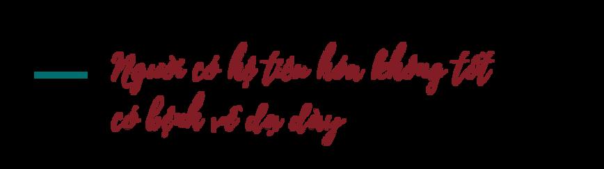 Nguoi-co-he-tieu-hoa-khong-tot-co-benh-ve-da-day
