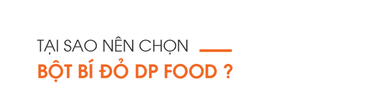 Tai-sao-nen-chon-bot-bi-do-DP-Food
