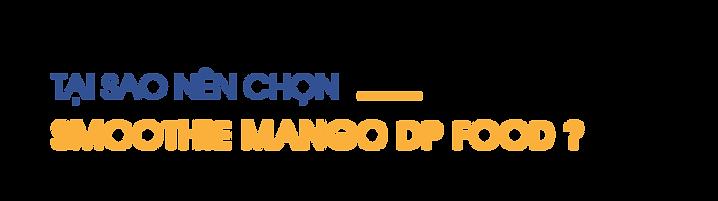 Tai-sao-nen-chon-smoothie-mango-DP-Food