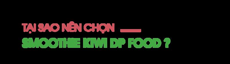 Tai-sao-nen-chon-smoothie-kiwi-DP-Food