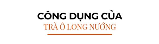 Cong-dung-cua-tra-o-long-nuong
