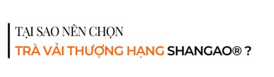 Tai-sao-nen-chon-tra-vai-thuong-hang-sha