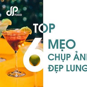 Thumnail-Top-6-meo-chup-anh-do-uong-dep-
