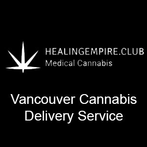 Healing Empire Vancouver Cannabis Delivery Service