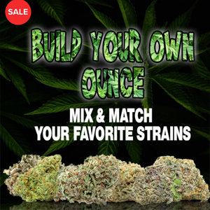 Build Your Own Ounce - Choose From Any  4 Strains