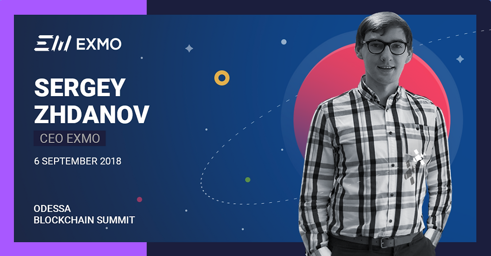 EXMO's ceo sergey zhadanov to speak at odessa blockchain summit