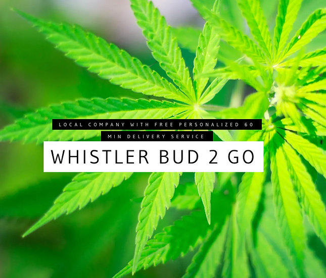 Whistler Bud 2 Go Cannabis Delivery Service