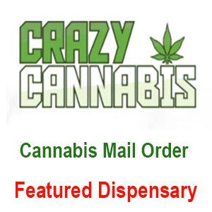 Crazy Cannabis - Online Mail Order Marijuana Dispensary