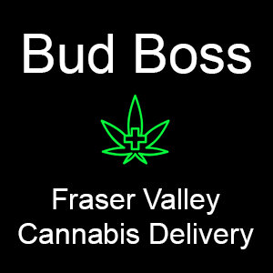 Bud Boss - Fraser Valley Cannabis Delivery Service