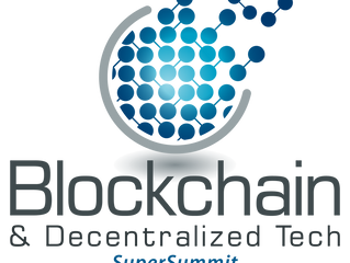 Your Invitation To Attend Blockchain & Decentralized Tech SuperSummit - Get A 10% Discount