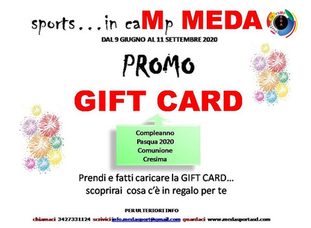 Don't lose the opportunity! sports..in caMp MEDA - PROMO GIFT CARD 2020
