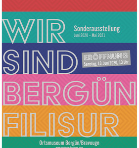 """Fortsetzung der Ausstellung """"Wir sind Bergün Filisur"""""""