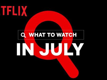 Netflix July releases