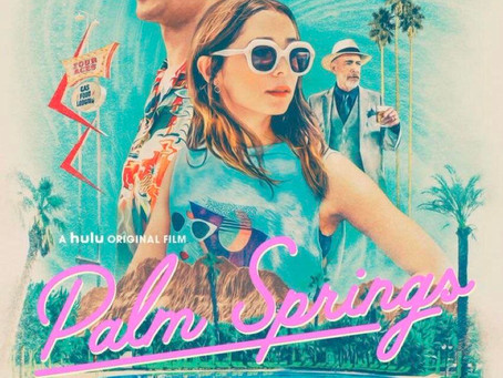 Palm Springs review -- A romcom style edge of tomorrow.