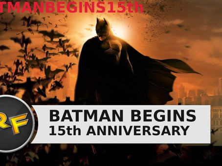 Batman Begins 15th Anniversary.