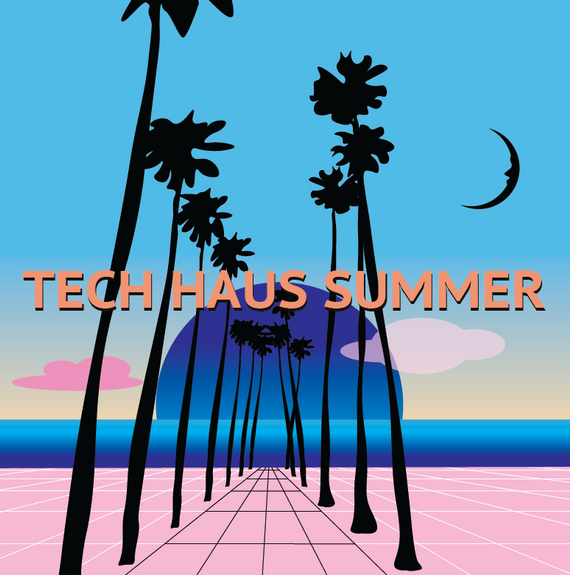 Tech Haus Summer