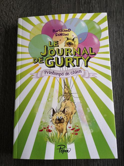 """Le journal de Gurty """"Printemps de chien"""""""