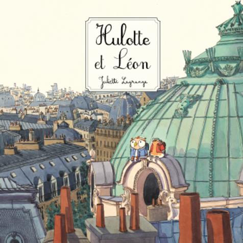 """Hulotte & Léon  """"Ecole des loisirs"""""""