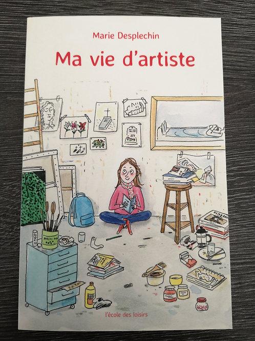 """Ma vie d'artiste """"Ecole des loisirs"""""""