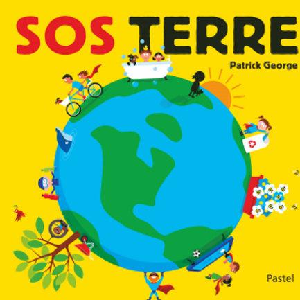 """SOS Terre """"Ecole des loisirs"""""""
