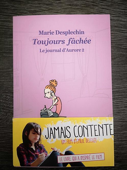 """Toujours fachée - Journal d'Aurore 2 """"Ecole des loisirs"""""""
