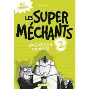 """Les super méchants - Tome 2 """"Ecole des loisirs"""""""