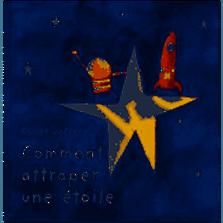 """Comment attraper une étoile """"Oliver Jeffers"""""""