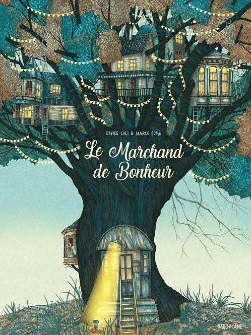 """Le marchand de bonheur """"Sarbacanne"""""""