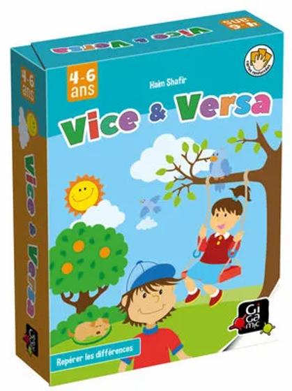 """Vice & Versa """"Gigamic"""""""