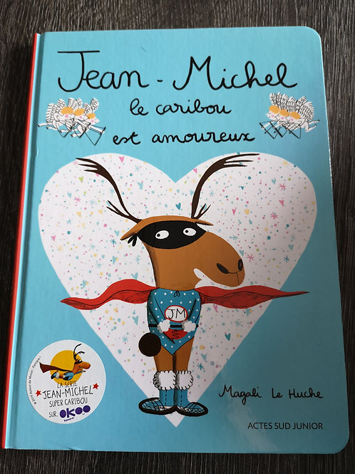 Jean Michel le caribou est amoureux