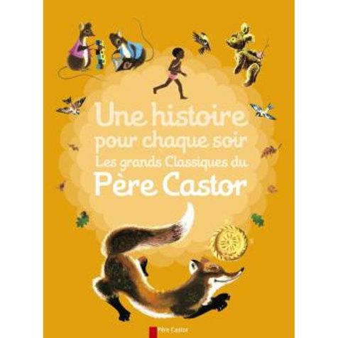 """Une histoire chaque soir - Père Castor """"Ecole des loisirs"""""""