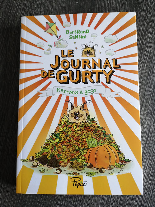 "Le journal de Gurty ""Marrons à gogo"""