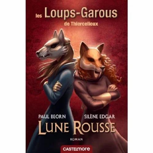 """Livre Roman """"Loup Garou de Thiercelieux"""" - Lune rousse"""