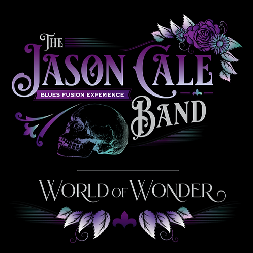 The Jason Cale Band- World of Wonder Album (Digital Download)