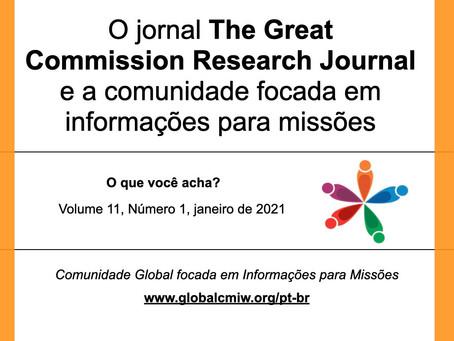 O jornal The Great Commission Research Journal e a comunidade focada em informações para missões