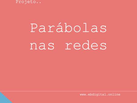Projeto Parábolas nas redes