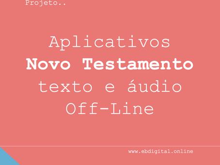 Aplicativos Novo Testamento em áudio - Off-Line