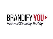 Brandify You Personal Branding Mastery.j