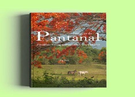 Imagens do Pantanal - Zig Koch